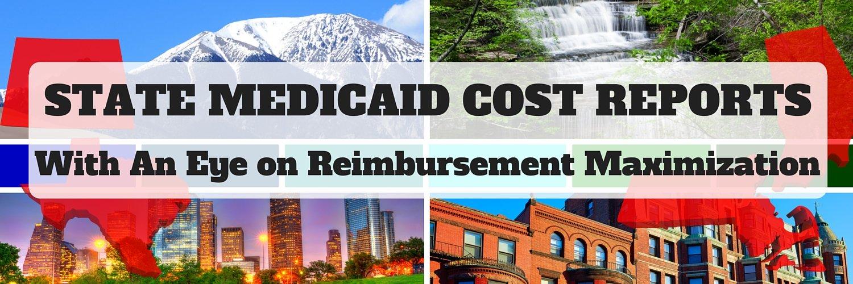 Medicaid Cost Report Preparation - An Eye on Reimbursement Maximization