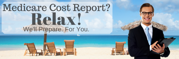 Expert Medicare Cost Report Preparation - You Relax